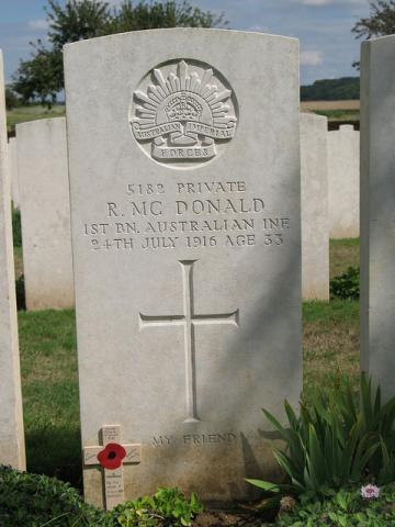 Inscription reads: 5182 Private R McDonald. 1st Bn. Australian INE 24th July 1916 Age 33. My Friend
