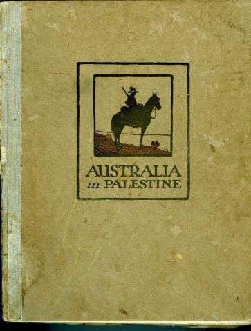 Cover reads: Australia in Palestine and cartoon depicts a soldier on horseback.